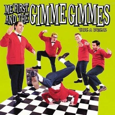 Precision Series Me First And The Gimme Gimmes - Take a Break
