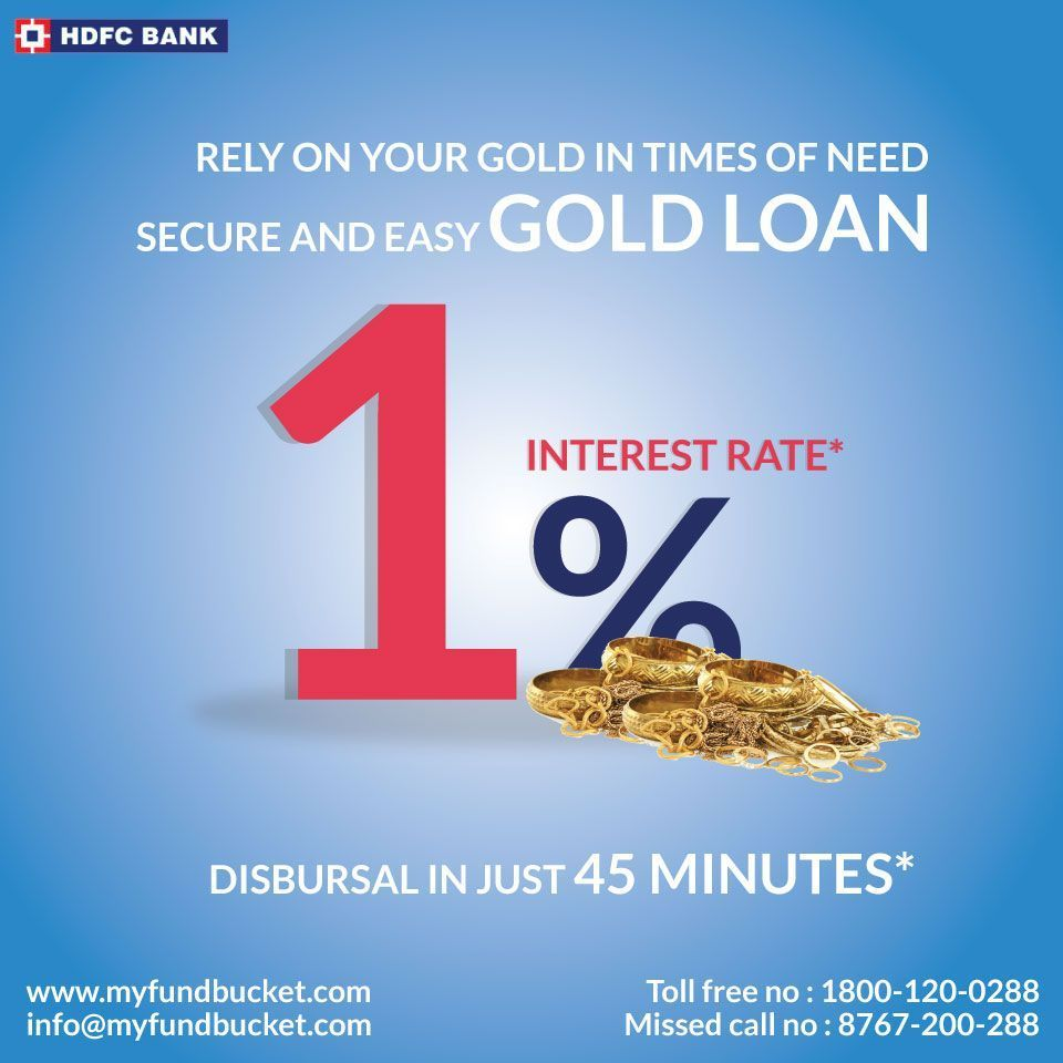 Gold Loan Online Safe And Easy Disbursal In 45 Minutes Interest Rate 1 Visit Www Myfundbucket Com Gold Loan Toll Free 1800 Loan Easy Cash Gold Rate