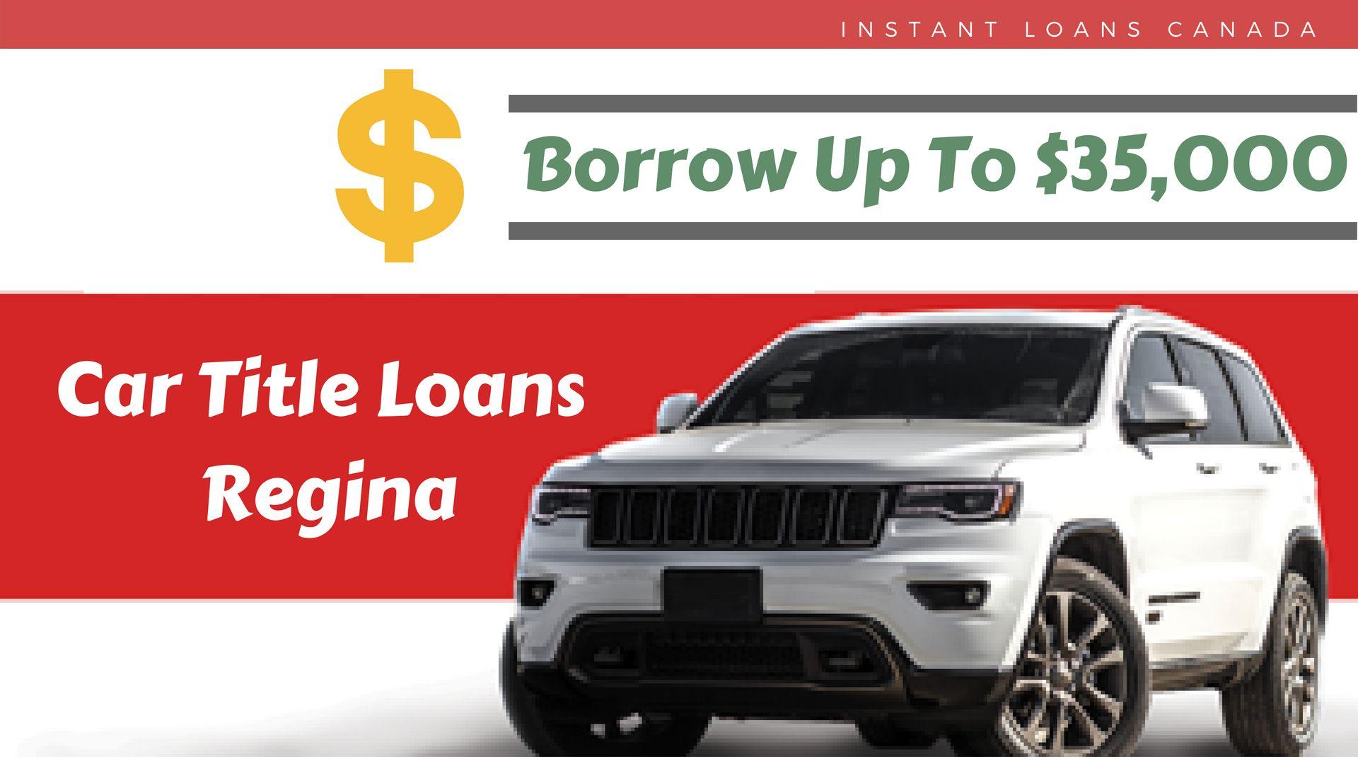 Instant Loans Canada provides Car Title loans in Regina