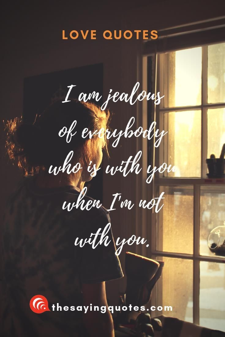 The Best True Love Quotes For People In Love The Saying Quotes Love Quotes Valentine Love Quotes Jealous Quotes
