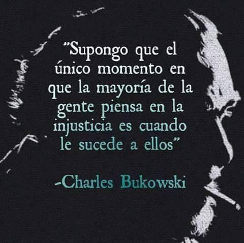 Sobre La Marcha Frases Psicologicas Bukowsky Frases Y