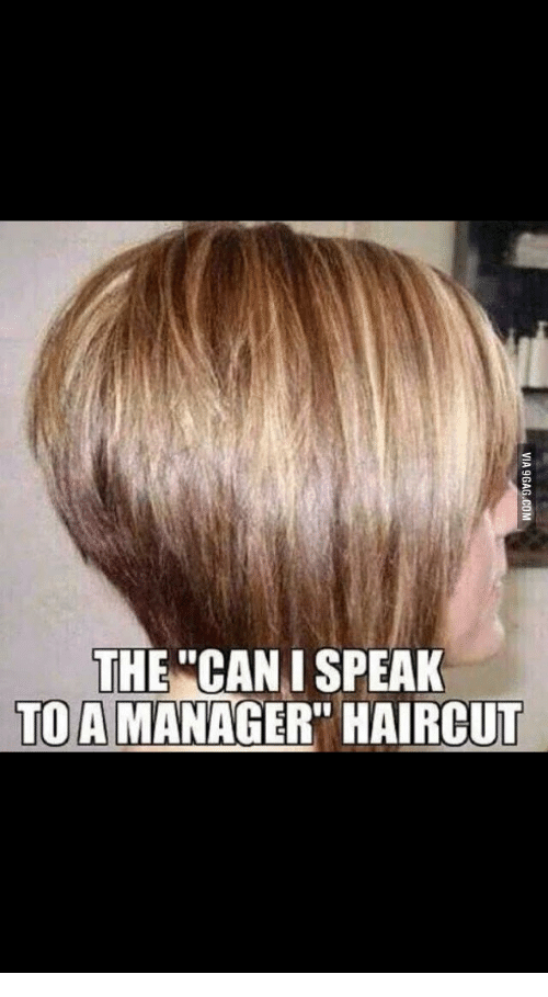 Manager Haircut, Can I Speak to a Manager Haircut, and The ...
