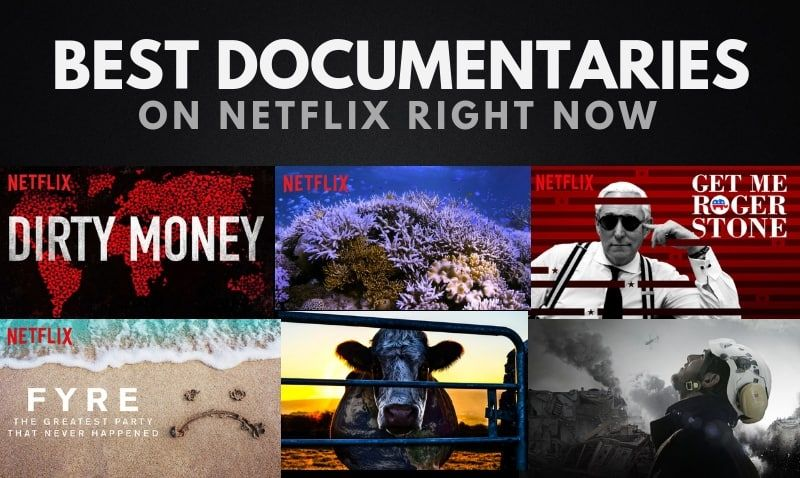 The 25 Best Documentaries on Netflix to Watch Right Now