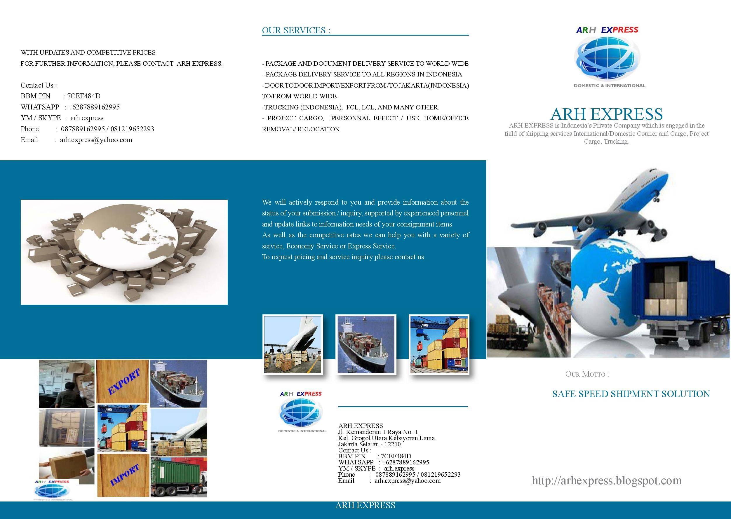 ARH Express is an Indonesia private company, From / to