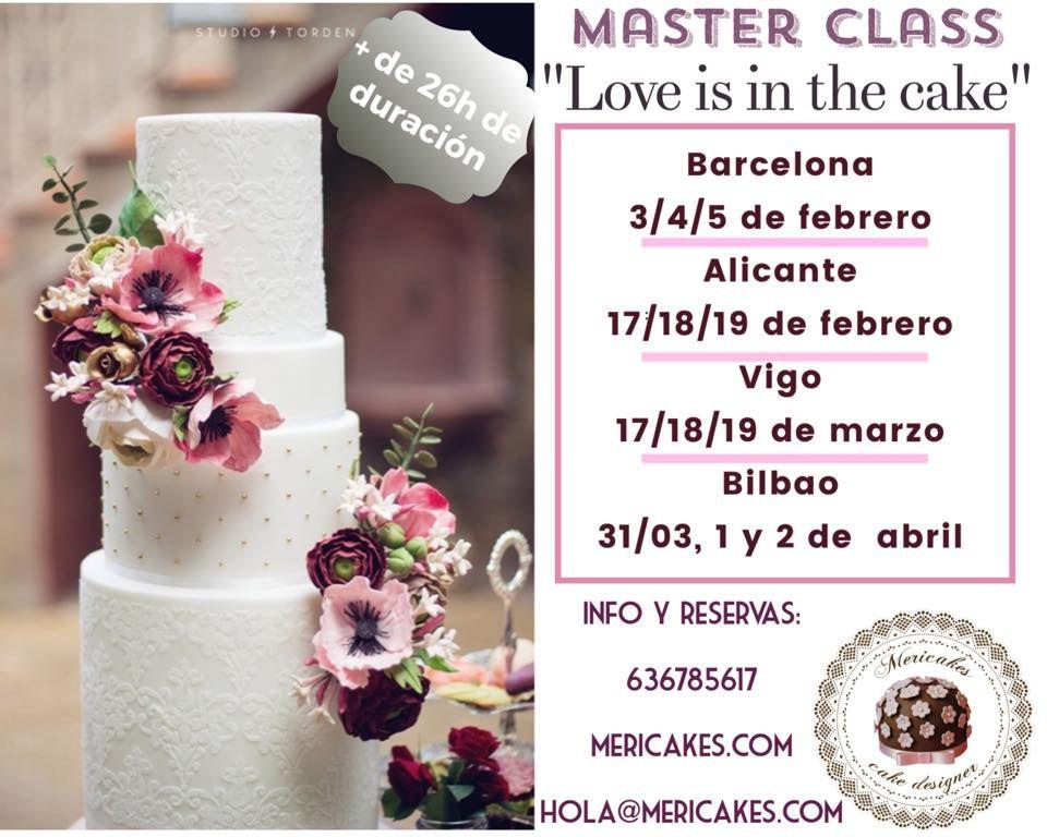 """Ya tenemos fecha en 4 ciudades para nuestra Master Class de Tartas de Boda """"LOVE IS IN THE CAKE"""" ❤️"""