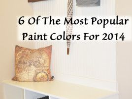 6 of the most popular paint colors for 2014 let s paint