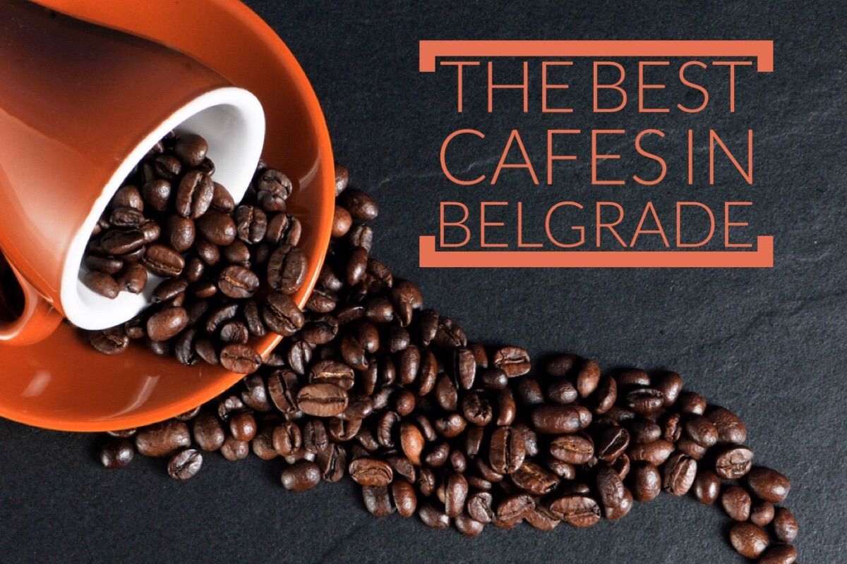 Best Coffee Shops In Belgrade From Coffee Dream Beograd Beyond With Images Best Coffee Shop