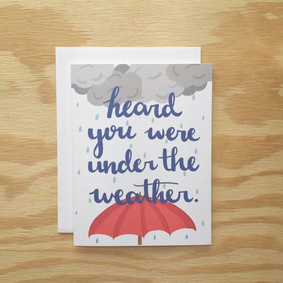 Heard You Were Under The Weather Greeting By Wanderlust25paperco
