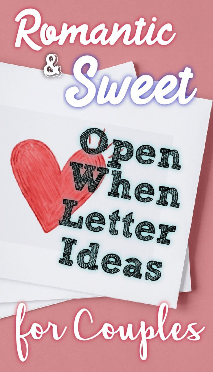 25+ Romantic Open When Letter Ideas Your Partner Will Love