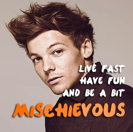 Louis Tomlinson Quote (About dream, fast, inspirational, life, live, mischivous)