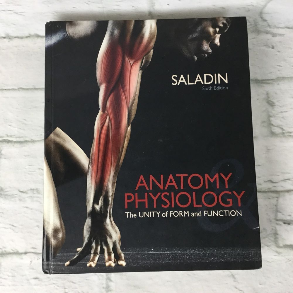 Details about Anatomy & Physiology: The Unity of Form and Function ...