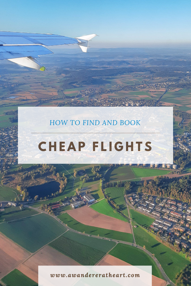 How To Find And Book Cheap Flights - A Wanderer At Heart
