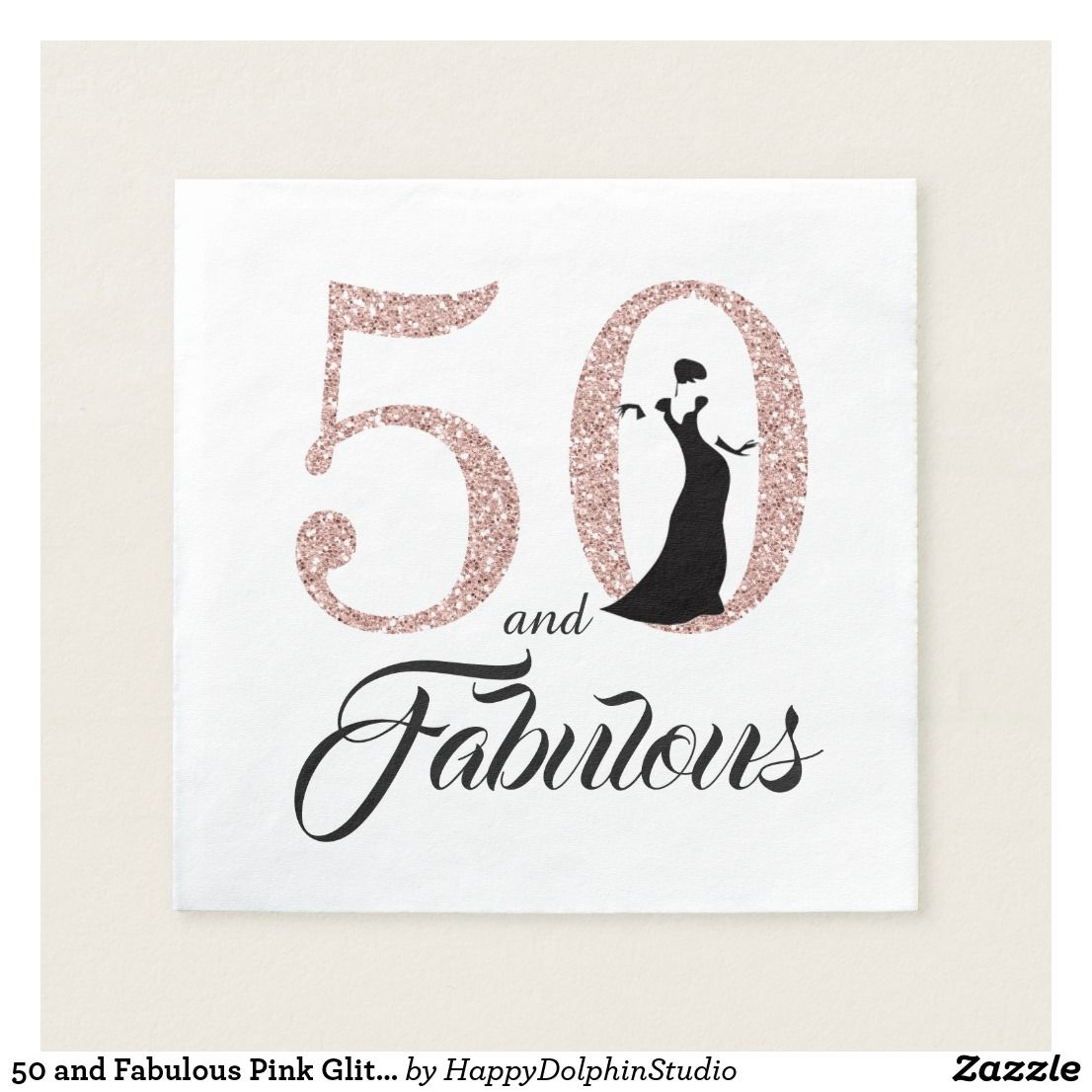 50 and Fabulous Pink Glitter 50th Birthday Party Napkins | Zazzle.com