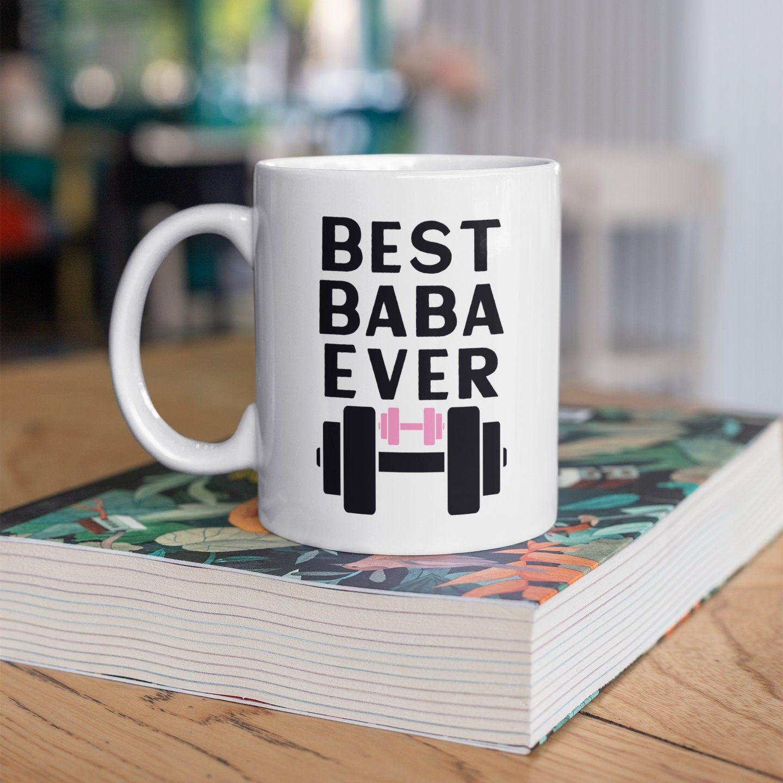 Best baba ever mug fitness dad mugbest dad mugnew dad