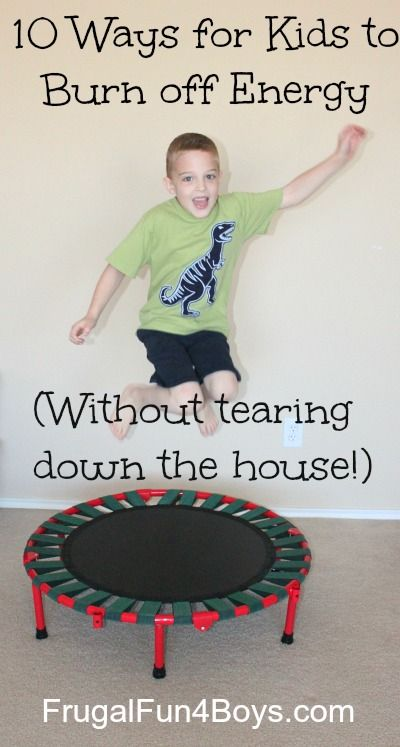 10 Ways for Kids to Burn off Energy (Without Tearing Down the House!) – Frugal Fun For Boys and Girls
