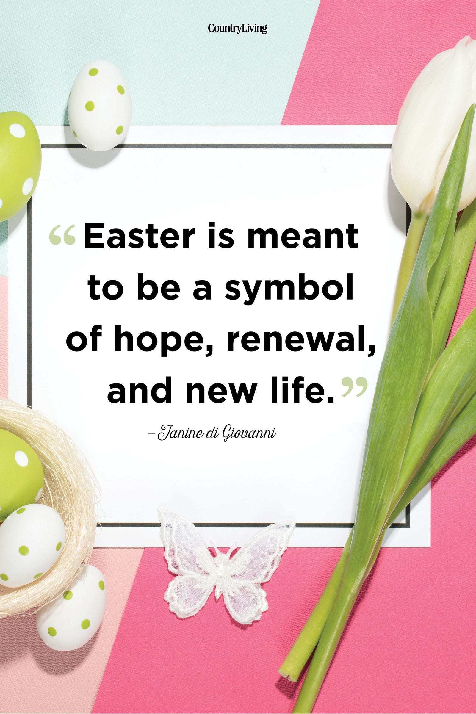 30 Moving Easter Quotes About Hope And Renewal Easter Easter