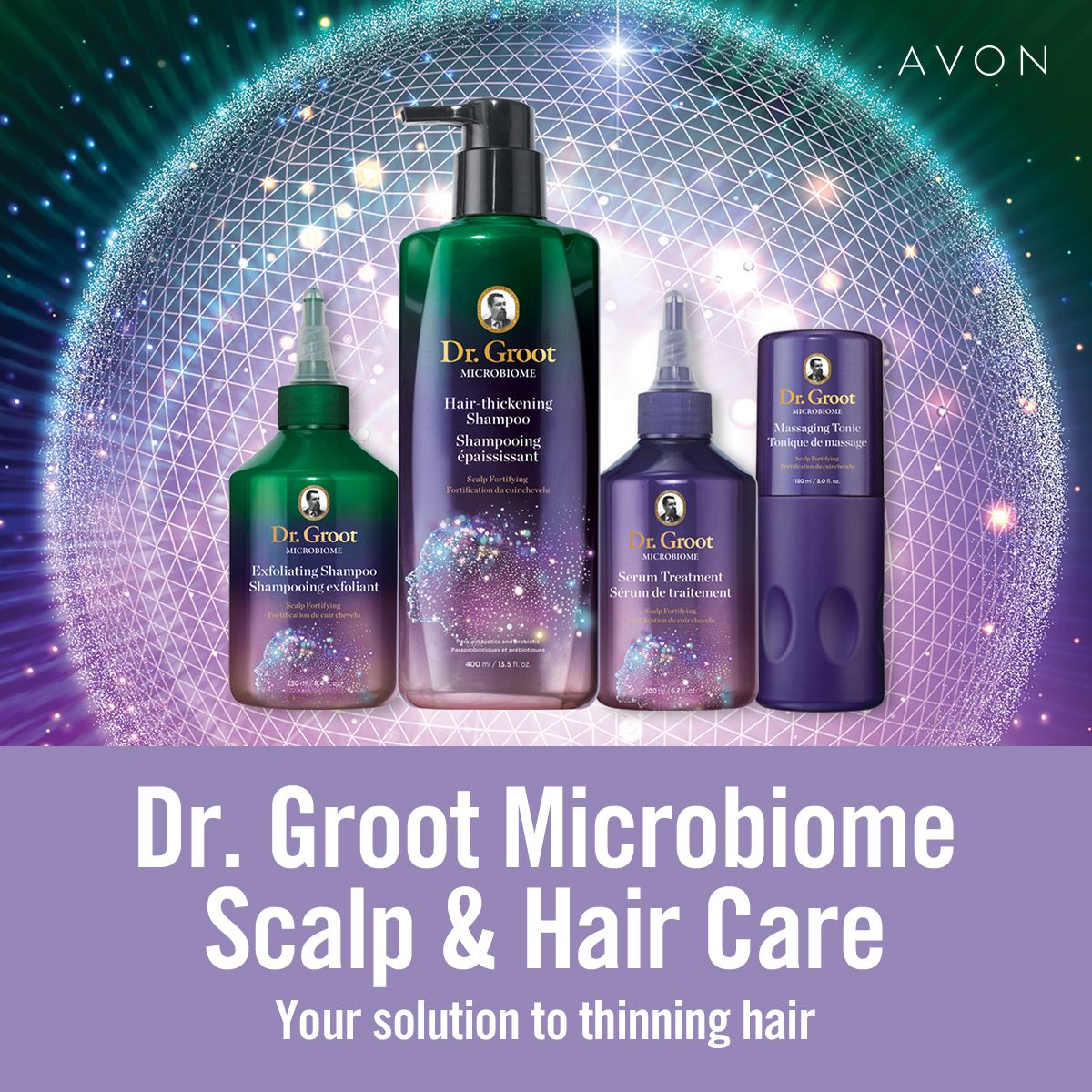 INTRODUCING DR. GROOT MICROBIOME SCALP & HAIR CARE Your solution to thinning hair. Infused…