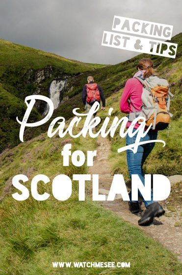 Packing Tips  the ultimate Packing List for Scotland Ultimate