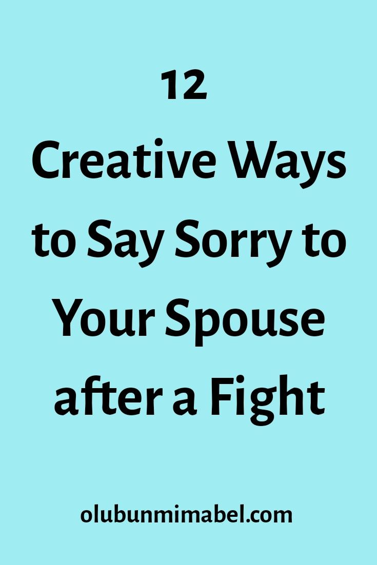 12 romantic and creative ways to say sorry to your partner