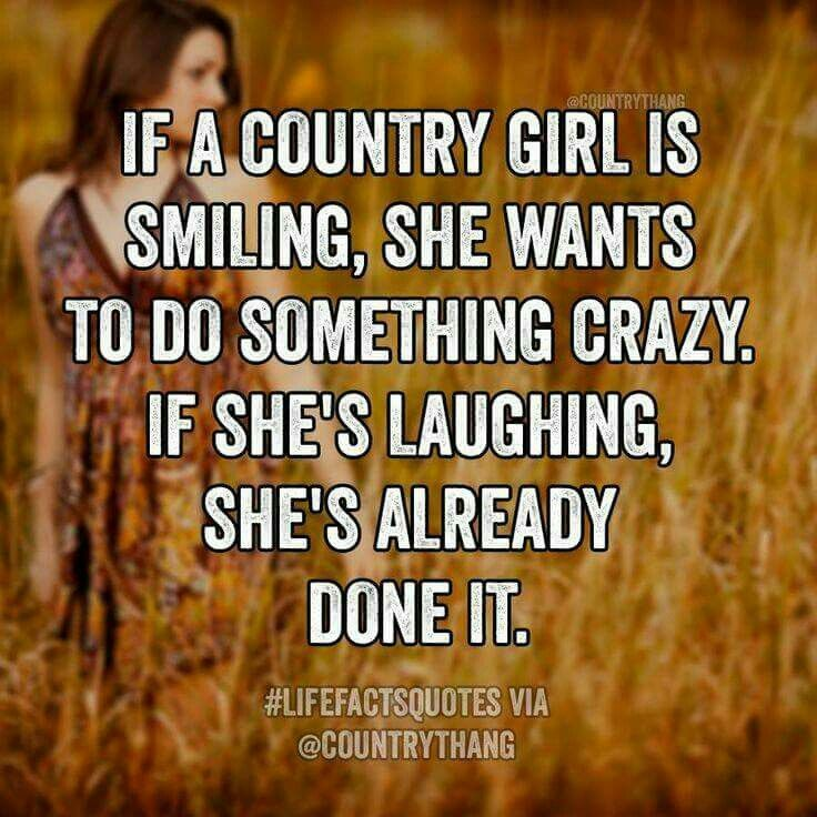 So true, LOL   Country girl quotes, Country quotes, Real