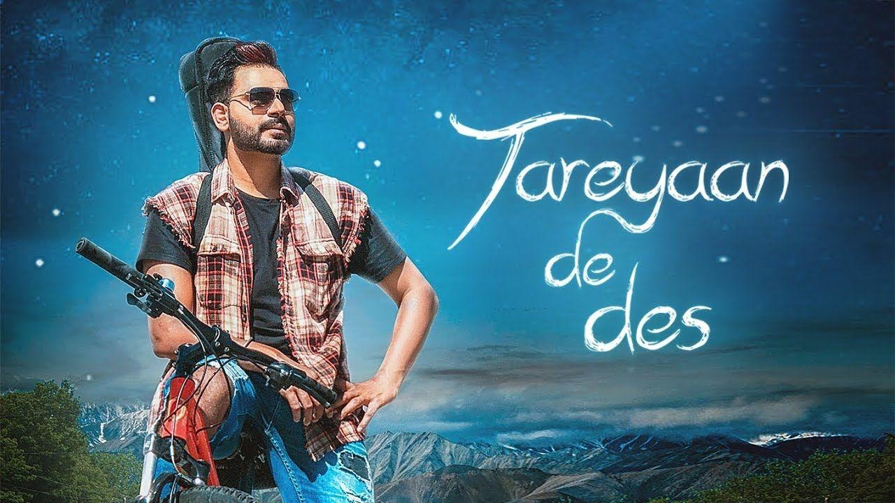 Tareyaan De Des Full Video Prabh Gill Maninder Kailey Desi Rou Songs Lyrics Hit Songs
