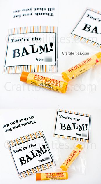 picture relating to You're the Balm Printable referred to as Craftibilities: Instructor Appreciation 7 days - Youre the BALM