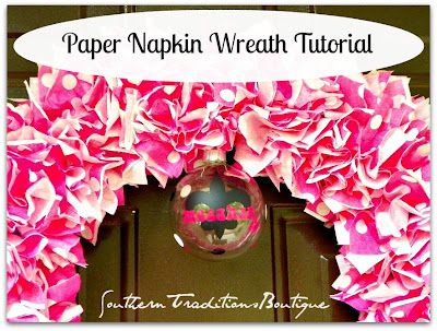 Southern Traditions Boutique  Paper napkin wreath tutorial.....only $2.00!!!