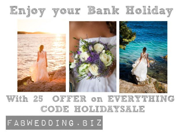"""""""Bank Holiday SALE"""" by fabwedding on Polyvore"""