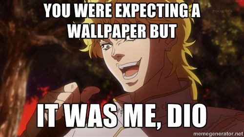 Pin On Wallpaper You were expecting martin garrix but it was me, dio!!! pin on wallpaper