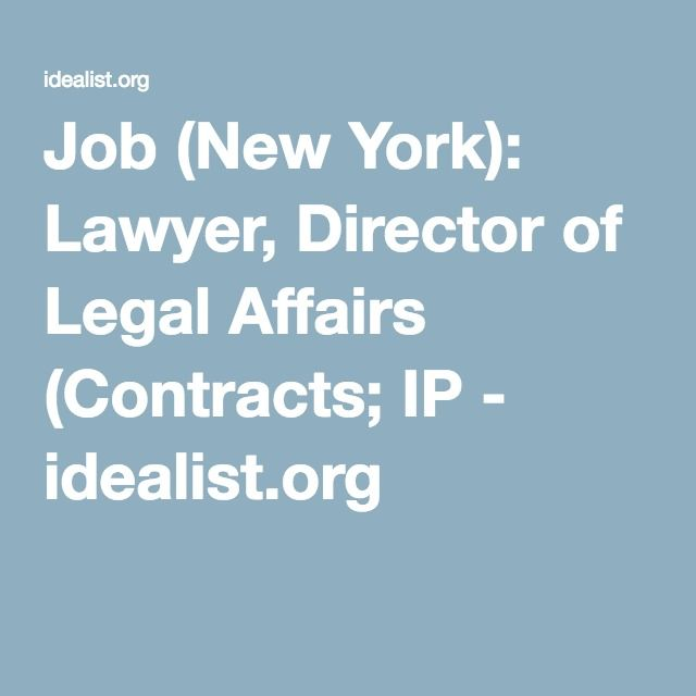 Job (New York) Lawyer, Director of Legal Affairs (Contracts; IP