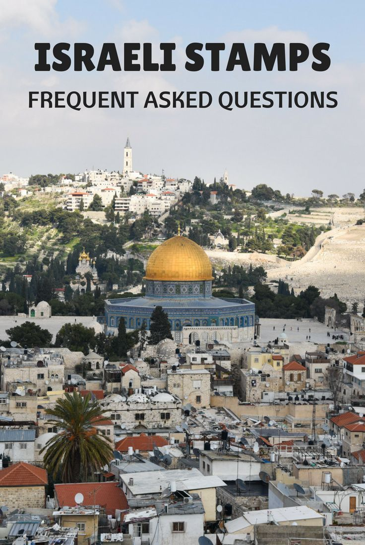 Need To Know About Israeli Passport Stamps In 2020 Travel Around