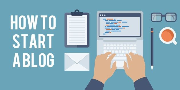 How to start a blog: complete guide