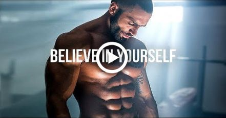 BELIEVE IN YOURSELF - Motivational Workout Speech 2018 #motivation #fitness