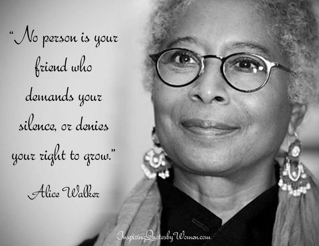 Quotes By Famous Women No Person Is Your Friend Who Demands Your Silence Or Denies Your