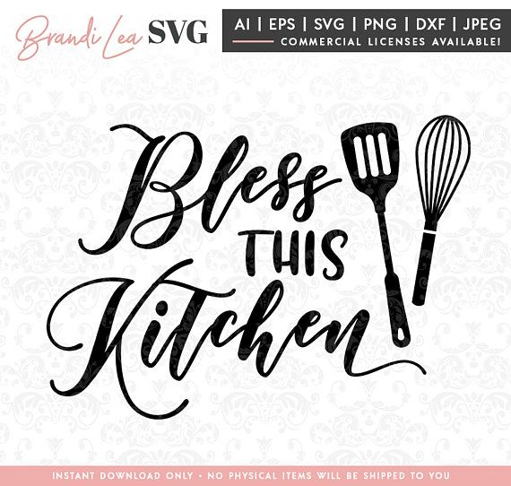Funny Kitchen Art Funny Wedding Sign Instant Download Tea: Bless This Kitchen SVG, Kitchen Svg, Cooking Svg, Baking