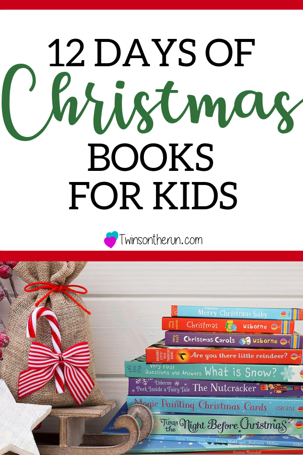 12 Days Of Christmas Books For Kids An Advent Tradition For Kids Christmas Books For Kids Christmas Books 12 Days Of Christmas
