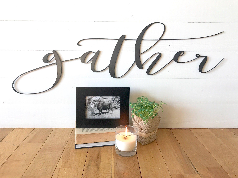 Gather | Steel   Metal | Word Wall Art | Script | Joanna Gaines | Magnolia  Market | Fixer Upper Inspired