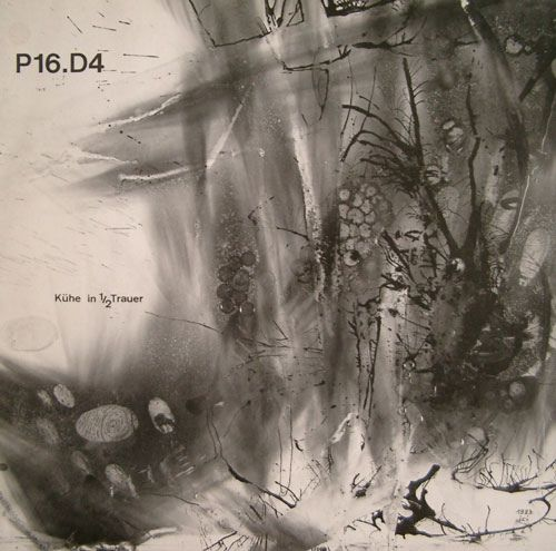 P16.D4 - Kühe In 1/2 Trauer at Discogs