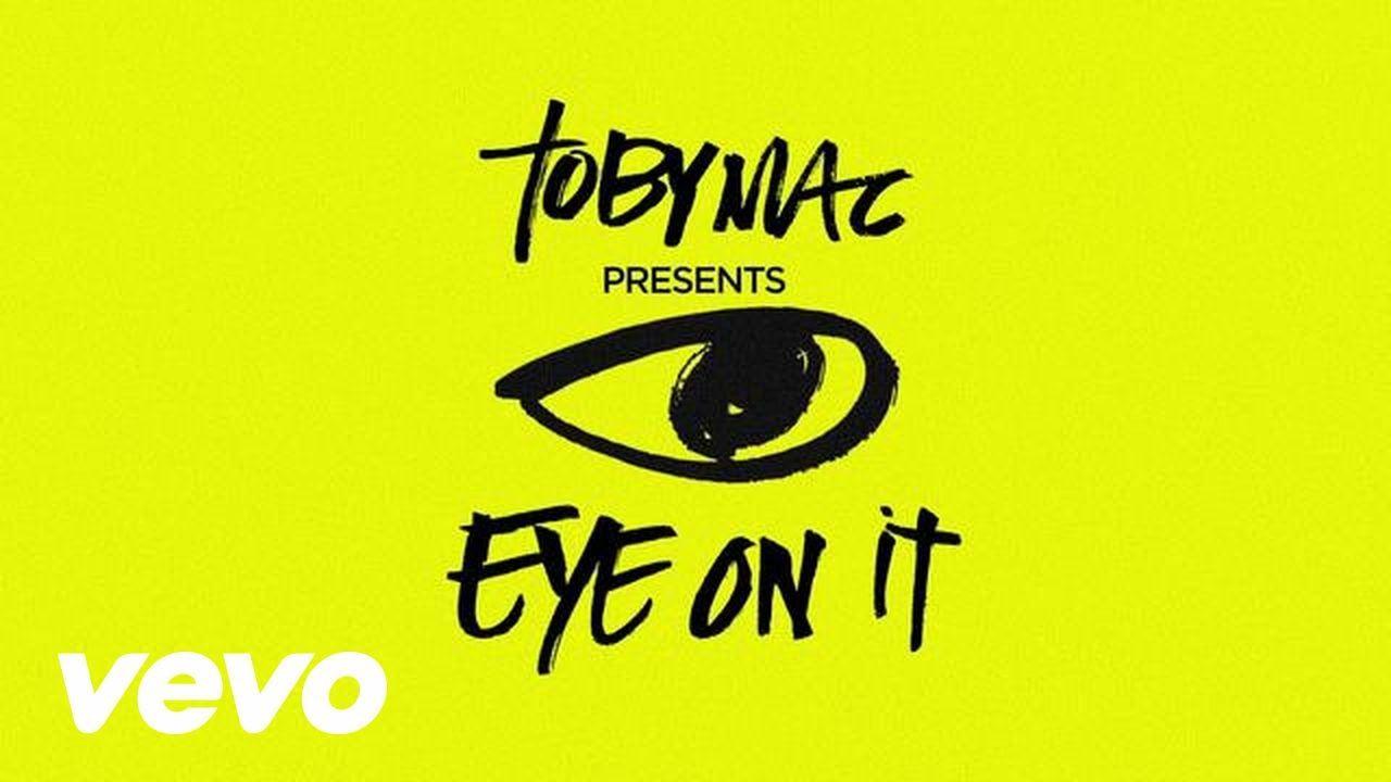tobymac eye on it deluxe