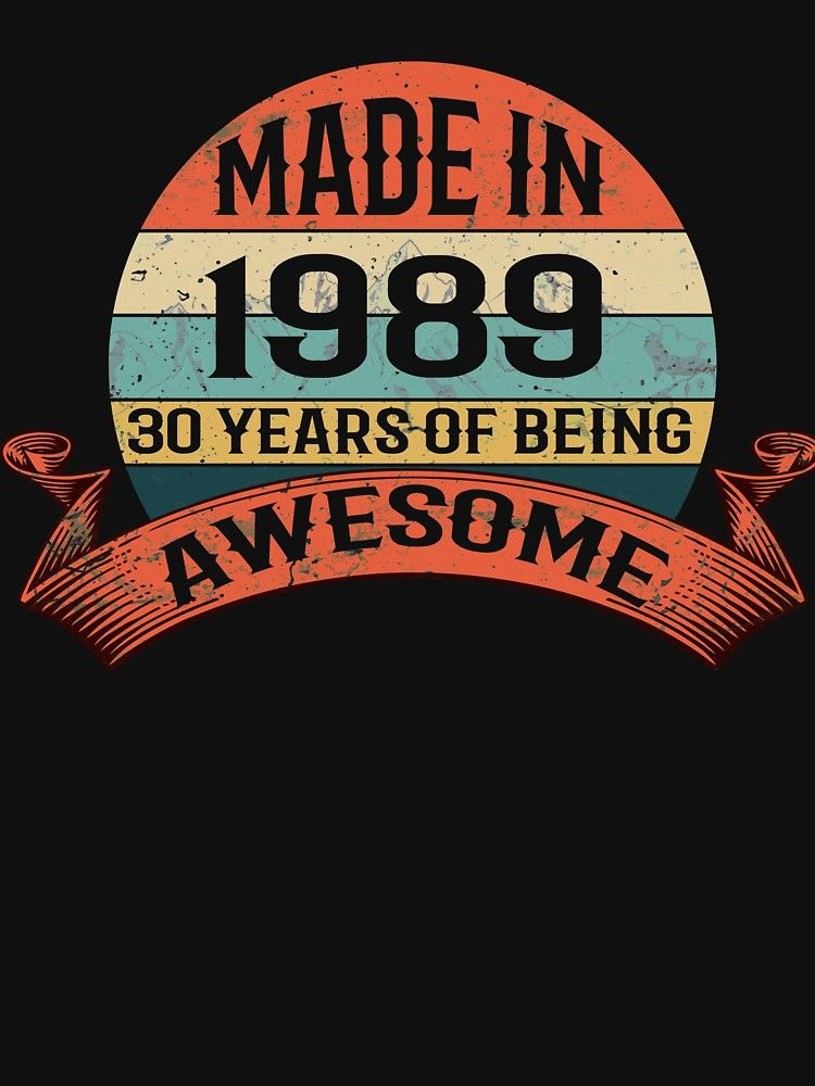 Vintage Made In 1989 30th Birthday Gifts 30 Years Old T