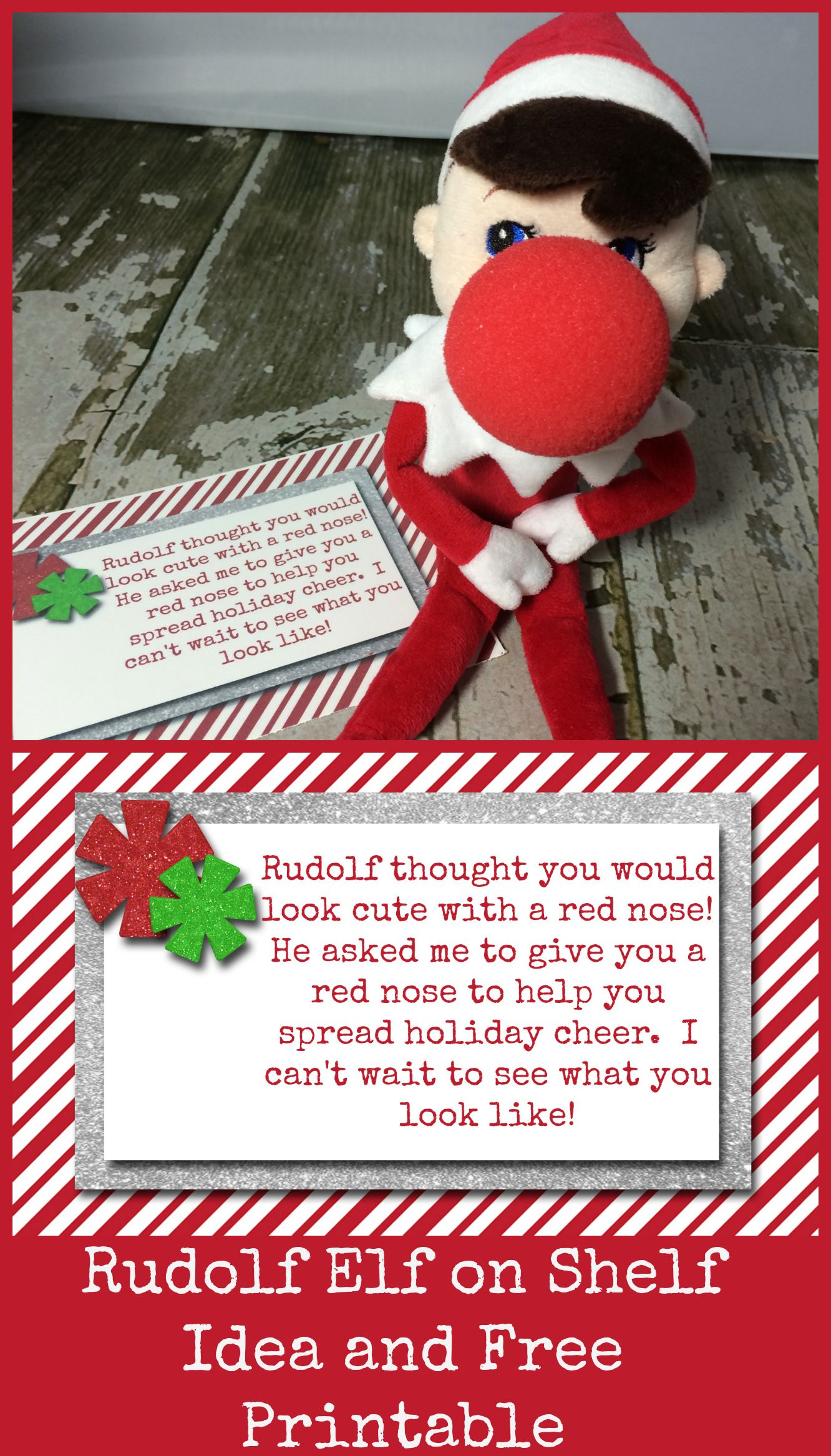 Rudolf Red Nose Elf on the Shelf Idea with FREE Printable