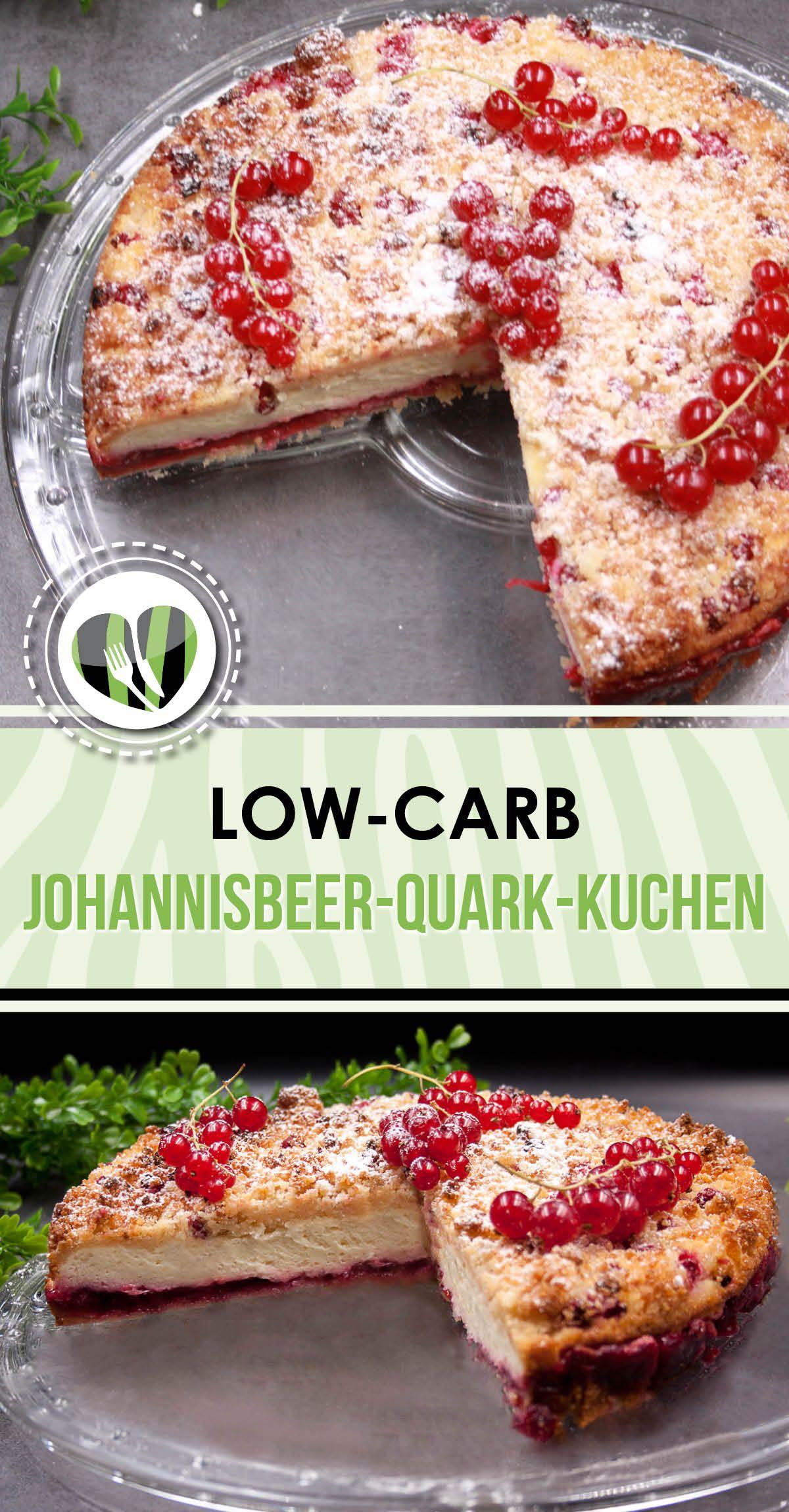 Low Carb Johannisbeer Quark Kuchen Low Carb Johannisbeerkuchen Rezepte Lecker