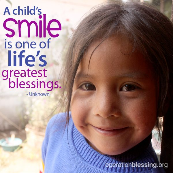 Operation Blessing Operation Blessing Child Smile Quotes Operation Blessing Smile Quotes
