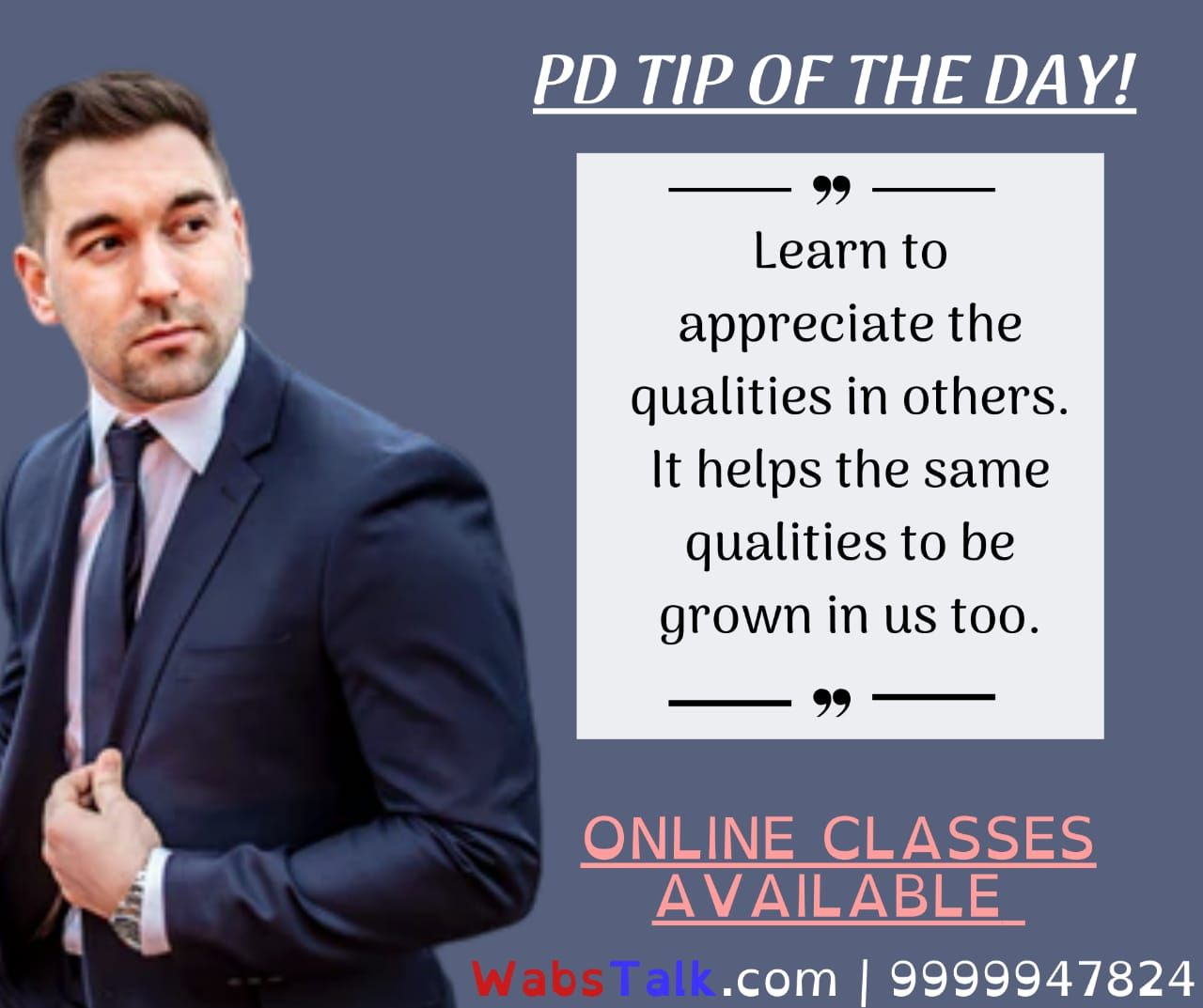 (#Join: 9999947824)  Personality Development Tip of the Day!  Learn to appreciate the qualities in others. It helps the same qualities to be grown in us too.  Note: Online Soft Skills Sessions Available.  #website: wabstalk.com  #lesson #lessonlearned #lessonslearned #lessons #lessonslearnedinlife #lessonoftheday #lessonsoflife #lessonsinlife #lifelesson #lessonlearnt #personalitydevelopment #betteryou #onlineclass