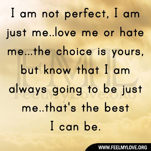 I Am Not Perfect I Am Just Me Ideas For The House Pinterest