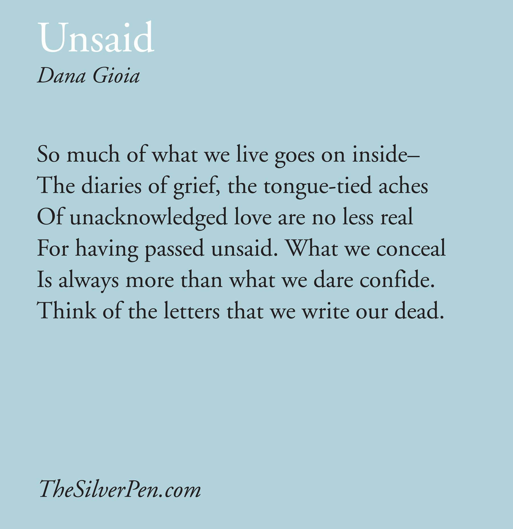 An analysis of dana gioias poem unsaid