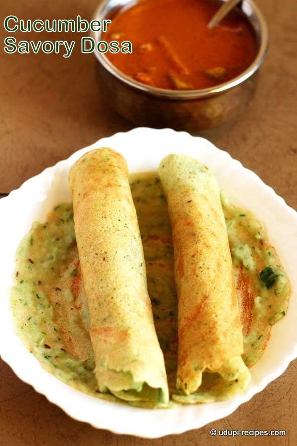 Cucumber savory dosa recipe cucumber south indian food and food forumfinder Choice Image