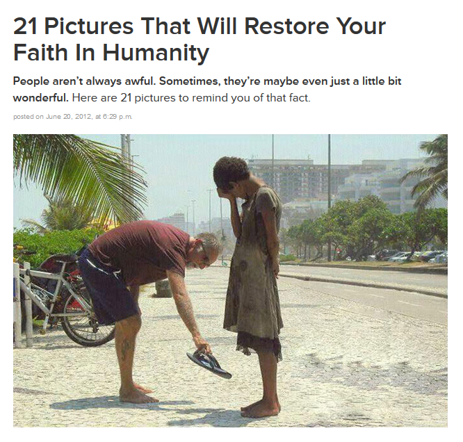 LINK: http://www.buzzfeed.com/expresident/pictures-that-will-restore-your-faith-in-humanity