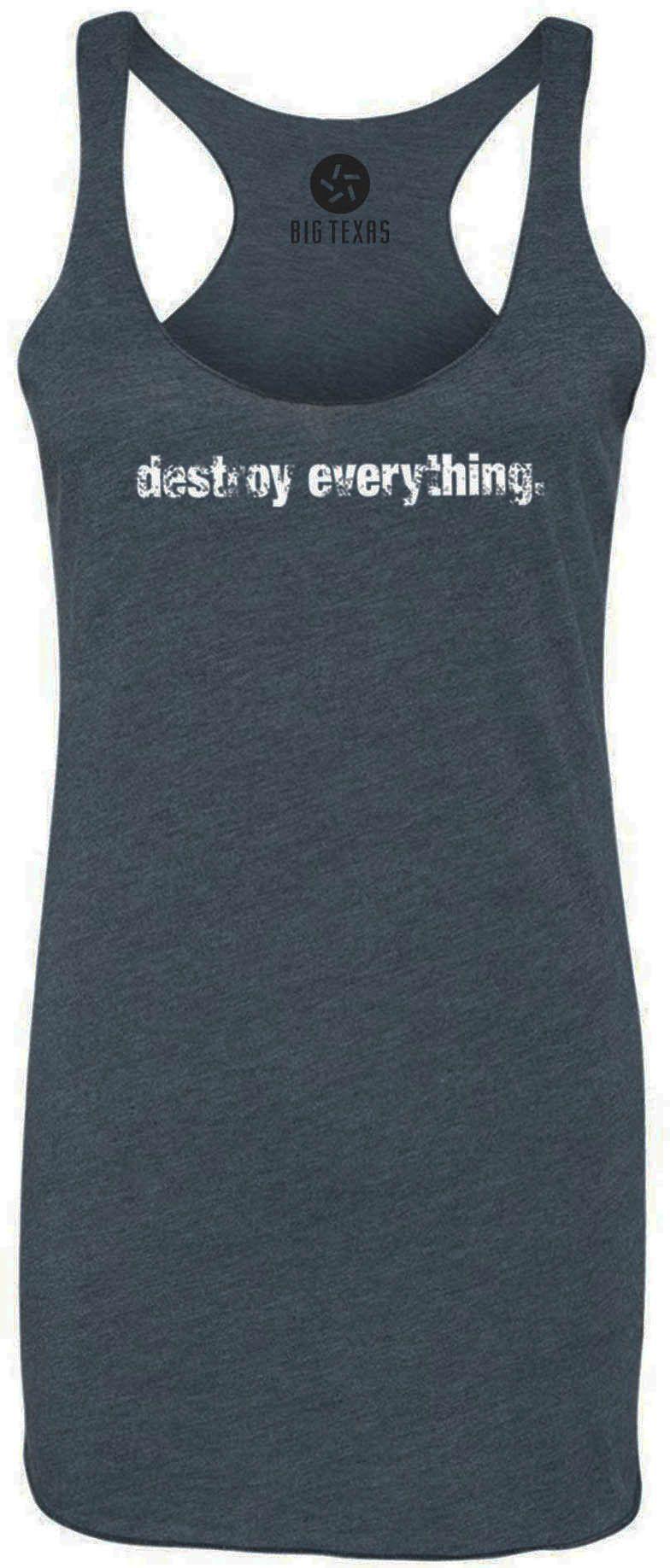 Destroy Everything (White) Tri-Blend Racerback Tank-Top