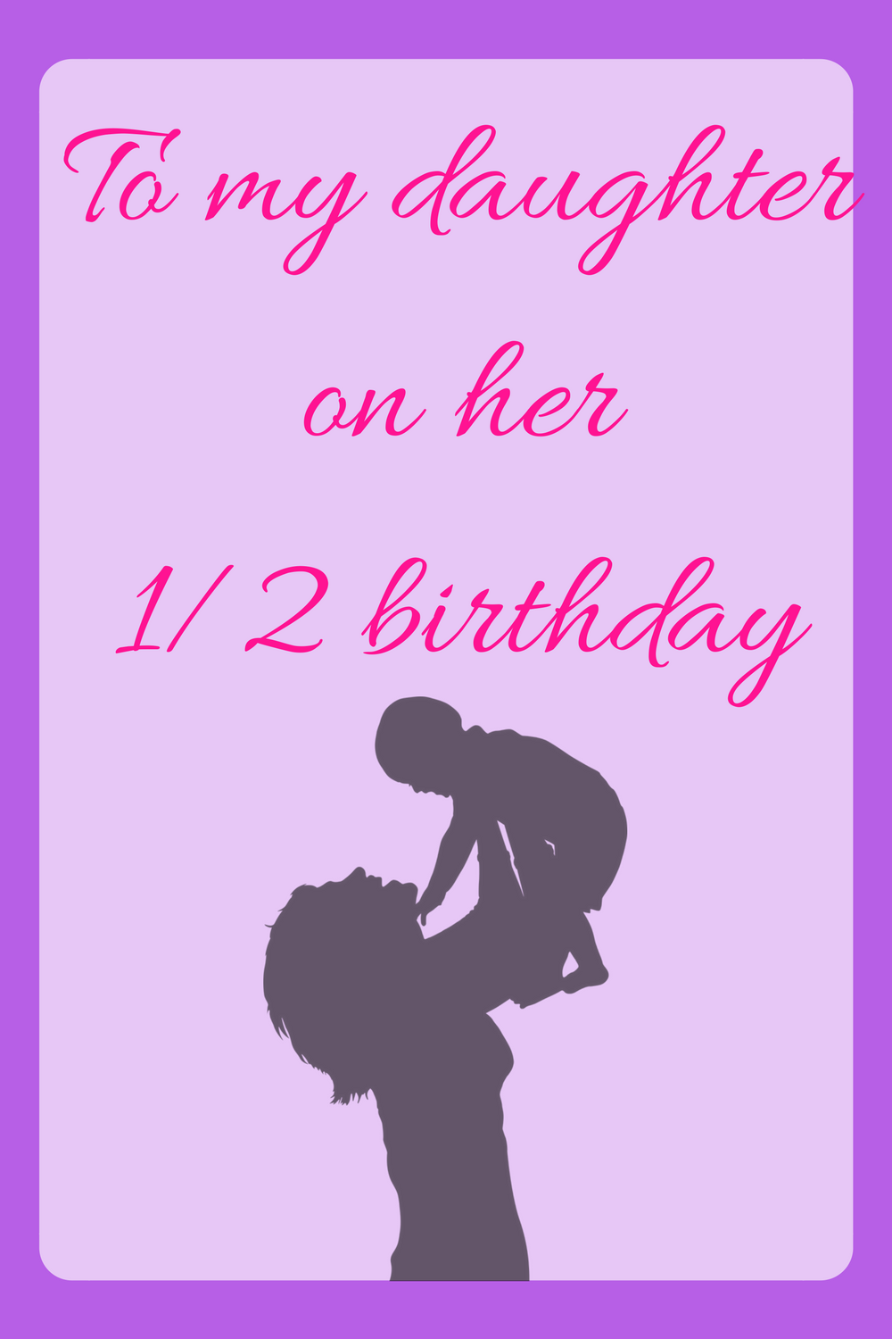 Fine To My Daughter On Her Half Birthday One Month Old Baby Half Personalised Birthday Cards Bromeletsinfo